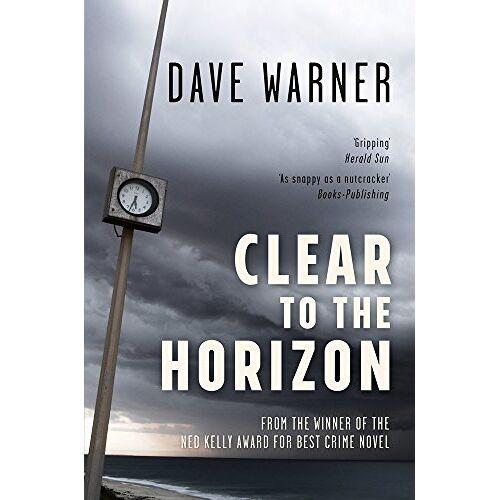 Dave Warner - CLEAR TO THE HORIZON (Dave Warner Crime) - Preis vom 15.06.2021 04:47:52 h