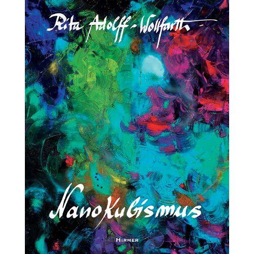 - Rita Adolff-Wollfarth Nanokubismus - Preis vom 13.06.2021 04:45:58 h