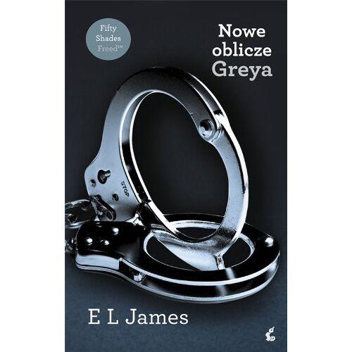 James, E L - Nowe oblicze Greya - Preis vom 17.06.2021 04:48:08 h