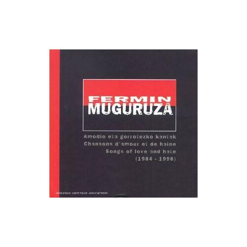 Fermin Muguruza - Amodio Eta Gorrotozko Kantak ( - Preis vom 14.06.2021 04:47:09 h