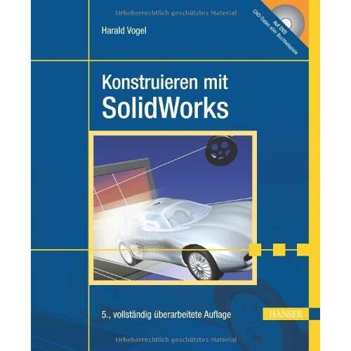 Harald Vogel - Konstruieren mit SolidWorks - Preis vom 20.06.2021 04:47:58 h