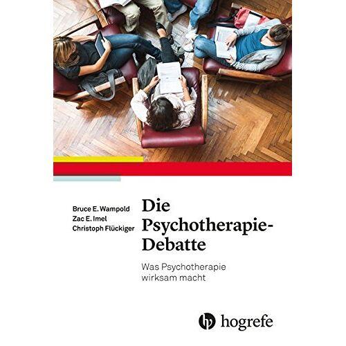Wampold, Bruce E. - Die Psychotherapie-Debatte: Was Psychotherapie wirksam macht - Preis vom 15.10.2021 04:56:39 h