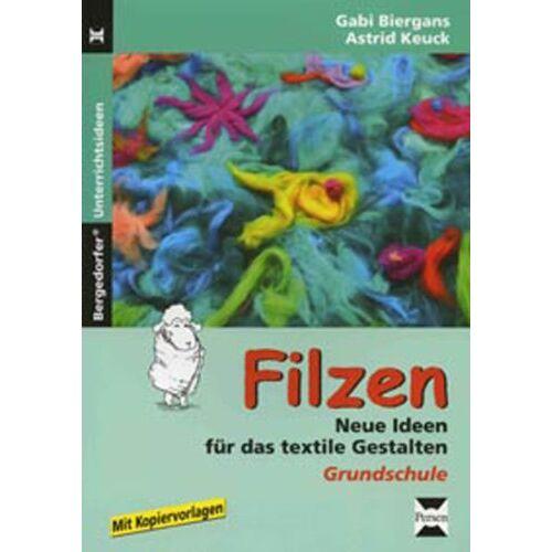 Gabi Biergans - Filzen: Neue Ideen für das textile Gestalten - Preis vom 22.06.2021 04:48:15 h