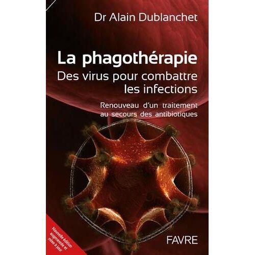 - La phagothérapie : des virus pour combattre les infections : Renouveau d'un traitement au secours des antibiotiques - Preis vom 16.06.2021 04:47:02 h