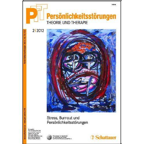 Kernberg, Otto F. - Persönlichkeitsstörungen PTT / Persönlichkeitstörungen - Theorie und Therapie Bd. 2/2012: Stress, Burnout und Persönlichkeit: 62 2/2012 - Preis vom 19.06.2021 04:48:54 h