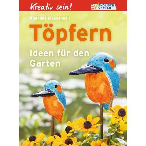 Angelika Massenkeil - Kreativ sein! Töpfern: Ideen für den Garten - Preis vom 13.10.2021 04:51:42 h