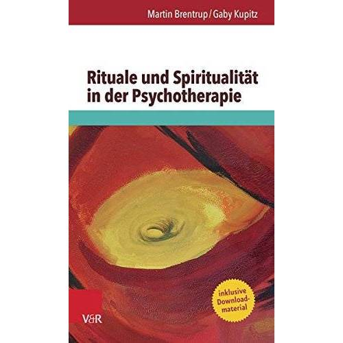Martin Brentrup - Rituale und Spiritualität in der Psychotherapie - Preis vom 13.10.2021 04:51:42 h