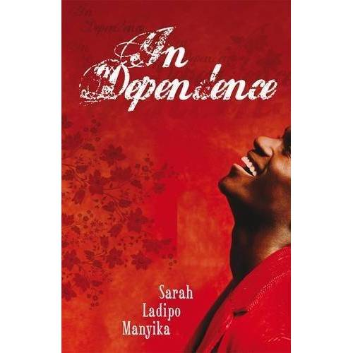 Manyika, Sarah Ladipo - In Dependence - Preis vom 23.07.2021 04:48:01 h