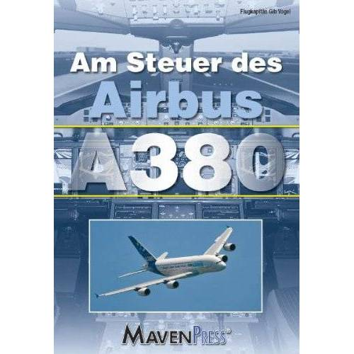 Gib Vogel - Am Steuer des Airbus A380 - Preis vom 19.06.2021 04:48:54 h