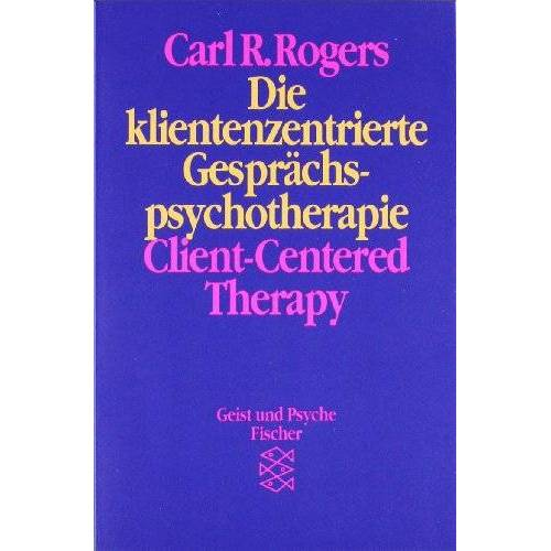 Rogers, Carl R. - Die klientenzentrierte Gesprächspsychotherapie. Client-Centered Therapy - Preis vom 16.06.2021 04:47:02 h