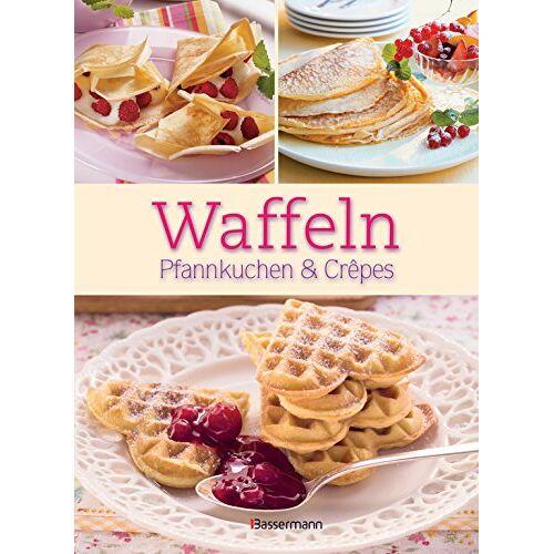 - Waffeln,Pfannkuchen und Crêpes: Die besten Rezepte für Pfanne und Waffeleisen, süß und pikant! - Preis vom 14.06.2021 04:47:09 h