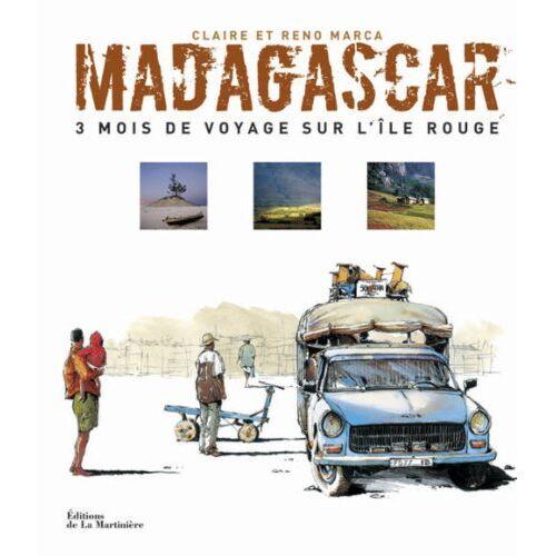 Claire Marca - Madagascar : 3 mois de voyage sur l'île rouge - Preis vom 12.06.2021 04:48:00 h