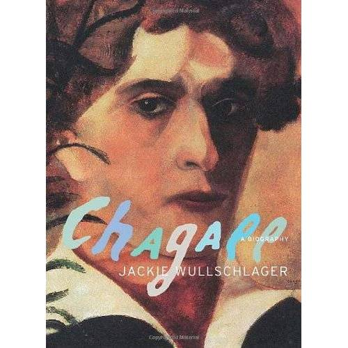 Jackie Wullschlager - Chagall: A Biography - Preis vom 17.06.2021 04:48:08 h