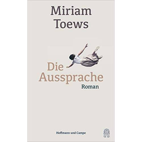 Miriam Toews - Die Aussprache - Preis vom 14.06.2021 04:47:09 h