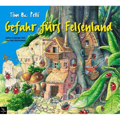 Andreas Krohberger - Tim & Pelli, Gefahr fürs Felsenland - Preis vom 15.06.2021 04:47:52 h