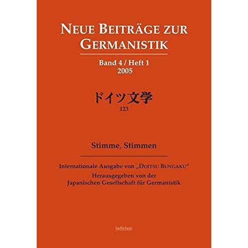 Japanische Gesellschaft f. Germanistik - Stimme, Stimmen (Neue Beiträge zur Germanistik) - Preis vom 22.06.2021 04:48:15 h
