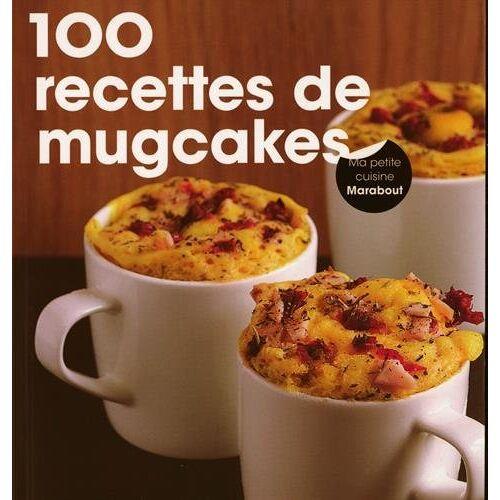 Lene Knudsen - 100 super mug cakes - Preis vom 19.06.2021 04:48:54 h