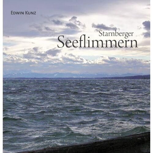 Edwin Kunz - Starnberger Seeflimmern - Preis vom 30.07.2021 04:46:10 h