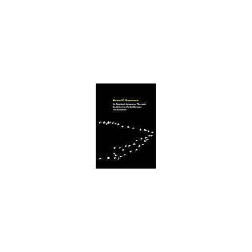 Grossmann, Konrad P - Ein Tagebuch langsamer Therapie: Gedanken zu Psychotherapie und Evolution - Preis vom 19.06.2021 04:48:54 h