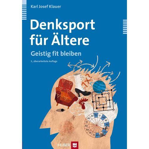 Klauer, Karl J - Denksport für Ältere: Geistig fit bleiben - Preis vom 16.06.2021 04:47:02 h