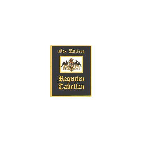 Max Wilberg - Regententabellen - Preis vom 21.06.2021 04:48:19 h