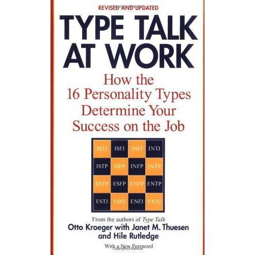 Otto Kroeger - Type Talk at Work: How the 16 Personality Types Determine Your Success on the Job - Preis vom 18.06.2021 04:47:54 h