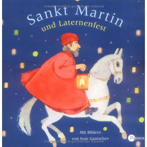 Ivan Gantschev - Sankt Martin und Laternenfest - Preis vom 11.06.2021 04:46:58 h