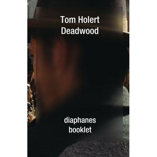 Tom Holert - Deadwood - Preis vom 20.06.2021 04:47:58 h