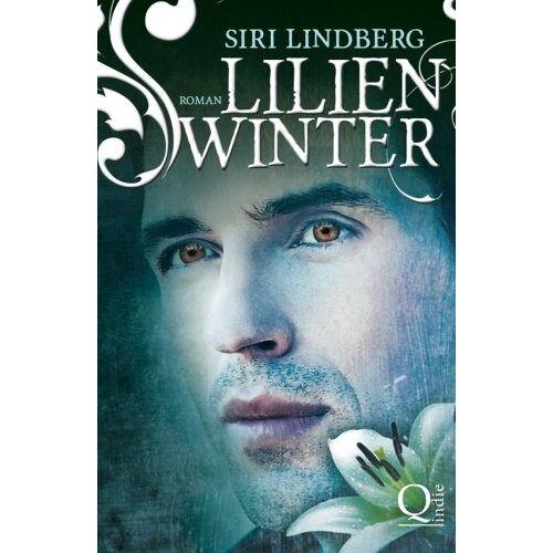 Siri Lindberg - Lilienwinter (Nachtlilien) - Preis vom 08.09.2021 04:53:49 h