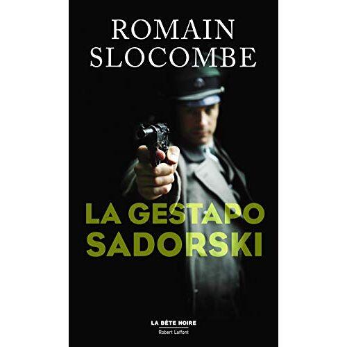 - La Gestapo Sadorski (La bête noire) - Preis vom 20.06.2021 04:47:58 h