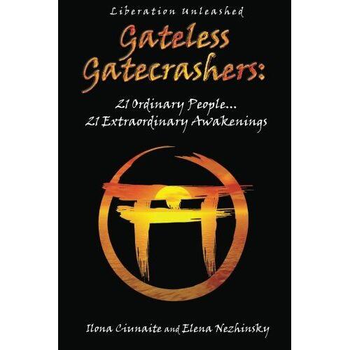 Ilona Ciunaite - Gateless Gatecrashers - Preis vom 21.06.2021 04:48:19 h