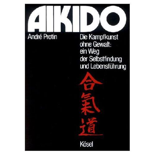 Andre Protin - Aikido - Preis vom 12.06.2021 04:48:00 h