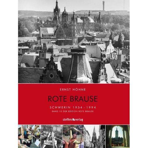 Ernst Höhne - Rote Brause 10. Schwerin: Schwerin 1954-1994 - Preis vom 15.10.2021 04:56:39 h