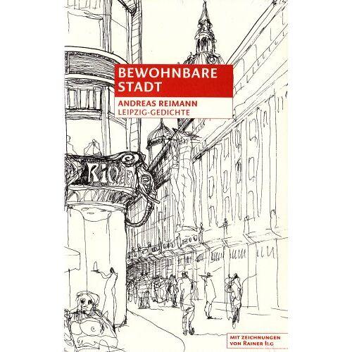 Andreas Reimann - Bewohnbare Stadt: Leipzig-Gedichte - Preis vom 16.05.2021 04:43:40 h