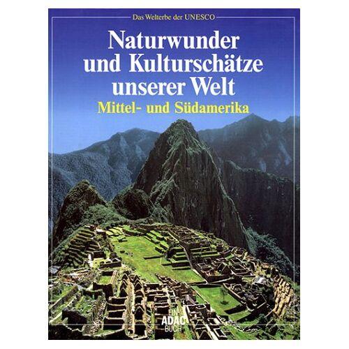 - Naturwunder und Kulturschätze unserer Welt, Mittelamerika und Südamerika - Preis vom 21.06.2021 04:48:19 h