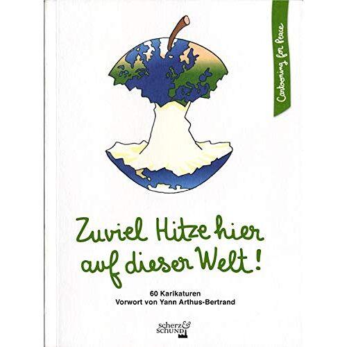 - Zuviel Hitze hier auf dieser Welt! (Cartooning for Peace) - Preis vom 17.06.2021 04:48:08 h