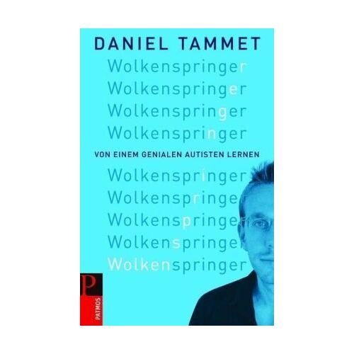 Daniel Tammet - Wolkenspringer: Von einem genialen Autisten lernen - Preis vom 19.06.2021 04:48:54 h