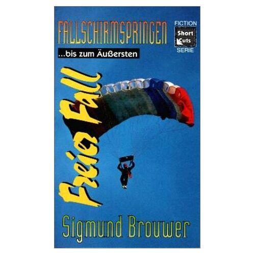 - Fallschirmspringen... bis zum Äussersten. Freier Fall, Bd 3 - Preis vom 15.06.2021 04:47:52 h
