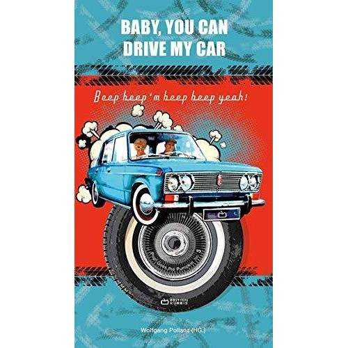 Wolfgang Pollanz - Baby, You Can Drive My Car: Beep beep'm beep beep yeah! (Pop! Goes the Pumpkin) - Preis vom 15.06.2021 04:47:52 h