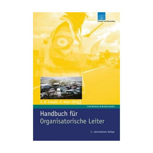 Crespin, Udo B. - Handbuch für Organisatorische Leiter - Preis vom 21.06.2021 04:48:19 h