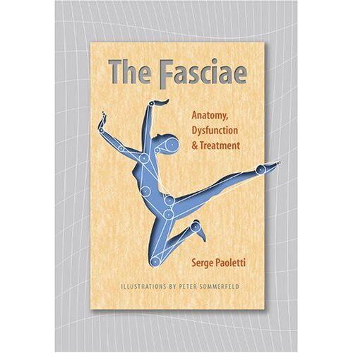 Serge Paoletti - The Fasciae: Anatomy, Dysfunction and Treatment - Preis vom 22.06.2021 04:48:15 h