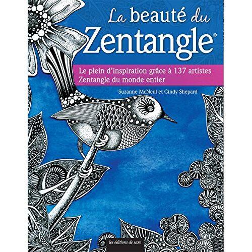 Suzanne McNeill - La beauté du Zentangle : Le plein d'inspiration grâce à 137 artistes Zentangle du monde entier - Preis vom 20.09.2021 04:52:36 h