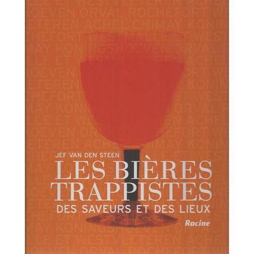 Jef Van den Steen - Les bières trappistes: Des saveurs et des lieux - Preis vom 18.05.2021 04:45:01 h