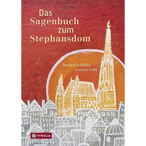 Barbara Schinko - Das Sagenbuch zum Stephansdom - Preis vom 19.06.2021 04:48:54 h