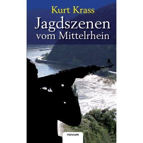Kurt Krass - Jagdszenen vom Mittelrhein - Preis vom 13.06.2021 04:45:58 h