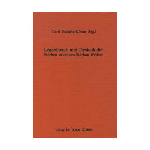 Gerd Schulte-Körne - Legasthenie und Dyskalkulie: Stärken erkennen - Stärken fördern - Preis vom 19.06.2021 04:48:54 h
