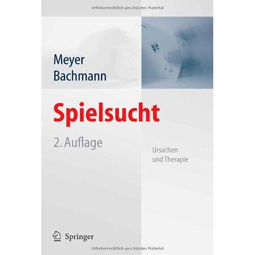 Gerhard Meyer - Spielsucht: Ursachen und Therapie - Preis vom 25.09.2021 04:52:29 h