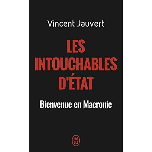 - Les intouchables d'Etat - Preis vom 11.06.2021 04:46:58 h