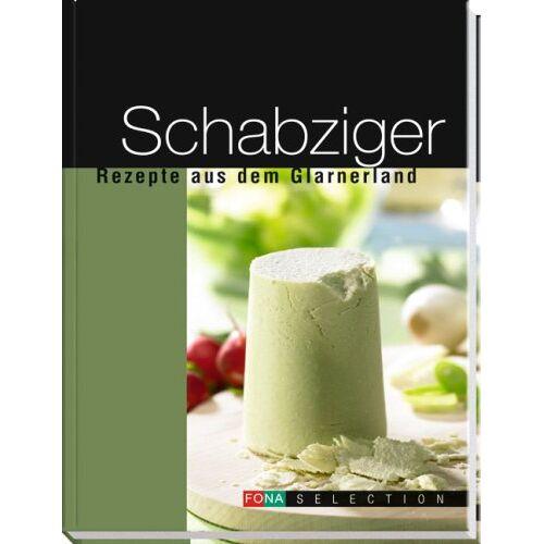 - Schabziger: Rezepte aus dem Glarnerland - Preis vom 21.06.2021 04:48:19 h