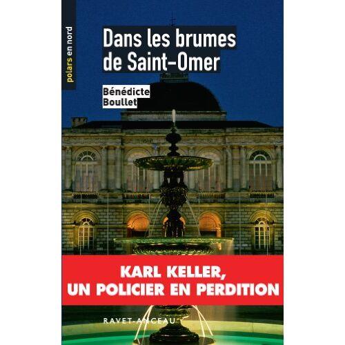 Bénédicte Boullet - Dans les brumes de Saint-Omer - Preis vom 16.06.2021 04:47:02 h